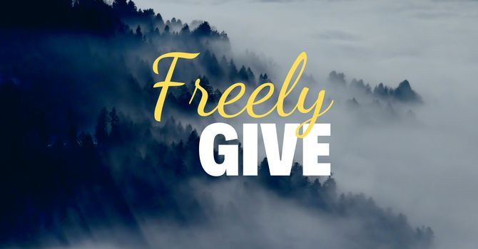 Freely Give