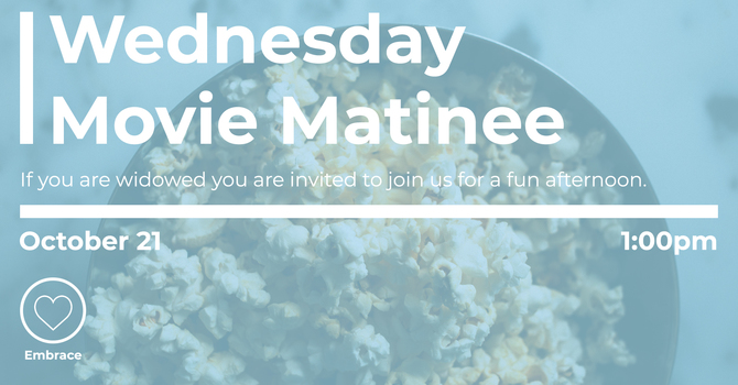 Wednesday Movie Matinee