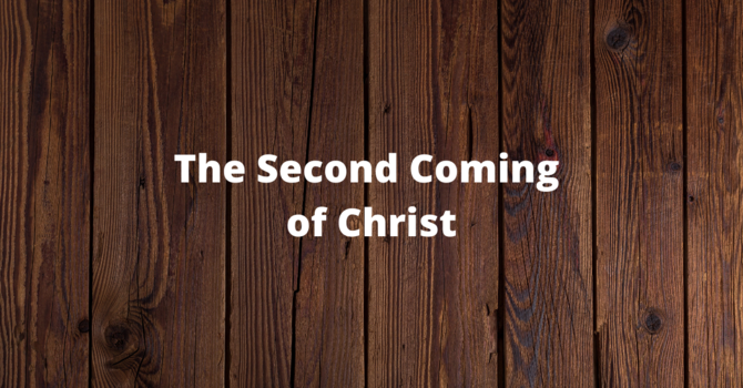 The Second Comming Of Christ