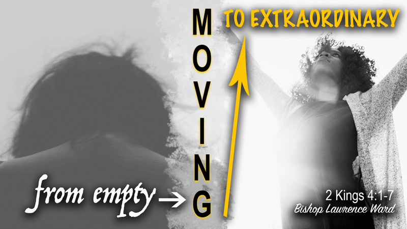 Moving From Empty To Extraordinary