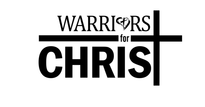 Warriors for Christ