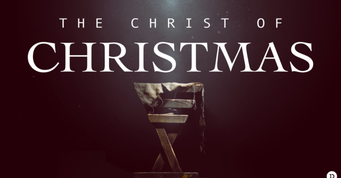 The Christ Of Christmas