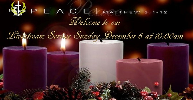 Sunday December 6 Livestream Service