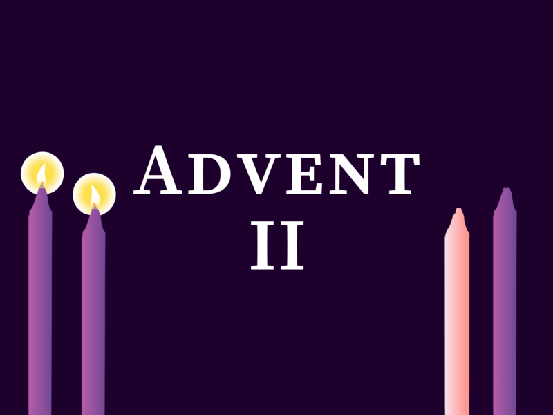 2nd Sunday in Advent 2020, 10:00 A.M.