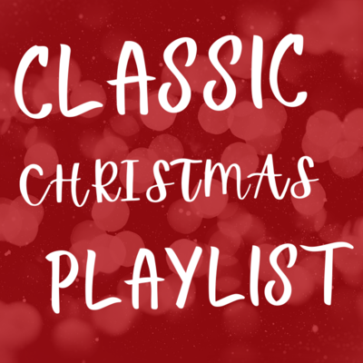 Classic Christmas Playlist