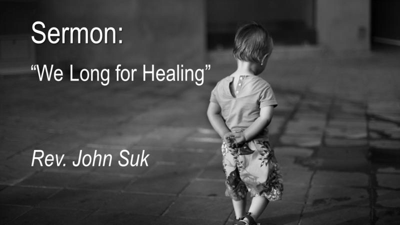 We Long For Healing
