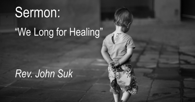 We Long For Healing
