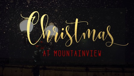 Christmas at Mountainview