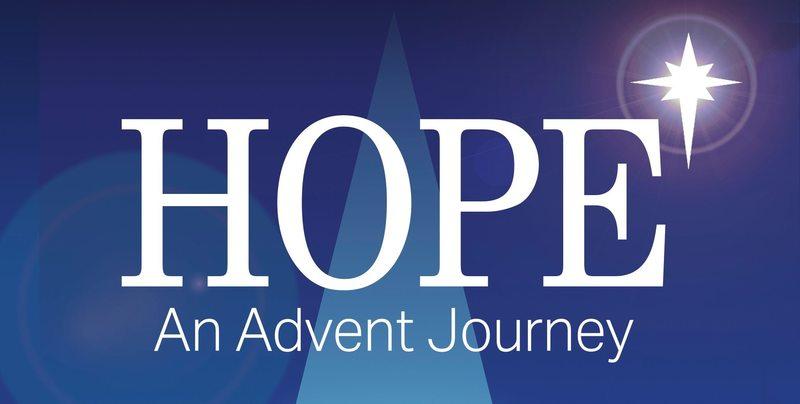 Hope: An Advent Journey Week 2