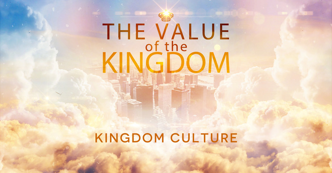 The Value of the Kingdom