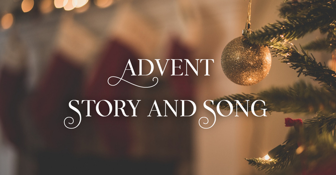 Advent Evening of Story and Song