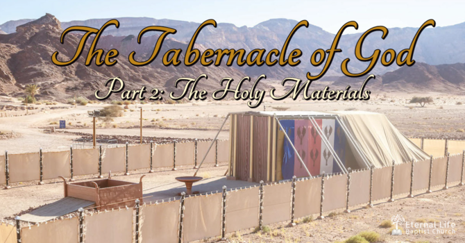 The Tabernacle of God #2