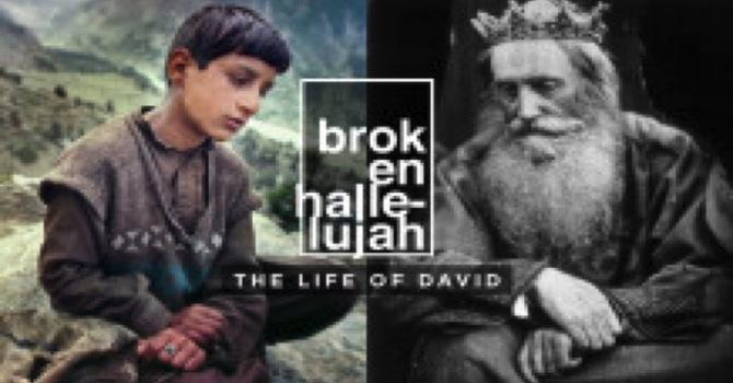 David: a Broken Hallelujah