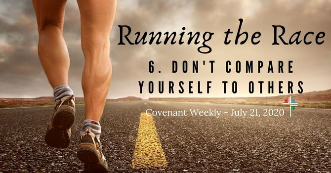 Running the Race: Don't Compare Yourself To Others image
