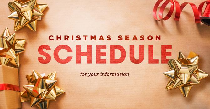 Christmas Season Schedule image