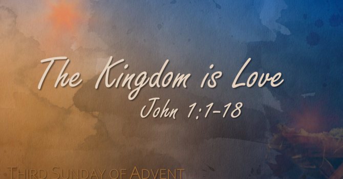 The Kingdom is Love