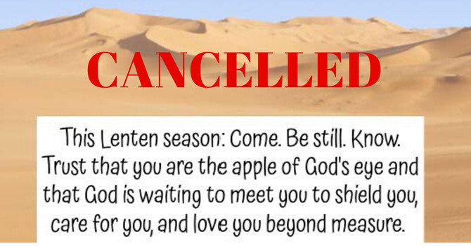 CANCELLED: Come to the Desert