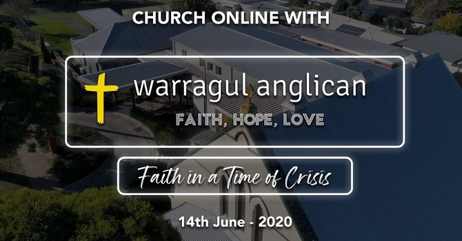 Church Online with Warrgaul Anglican Church - 14th June 2020