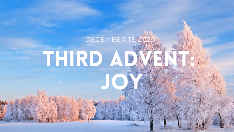 Third Advent: Joy