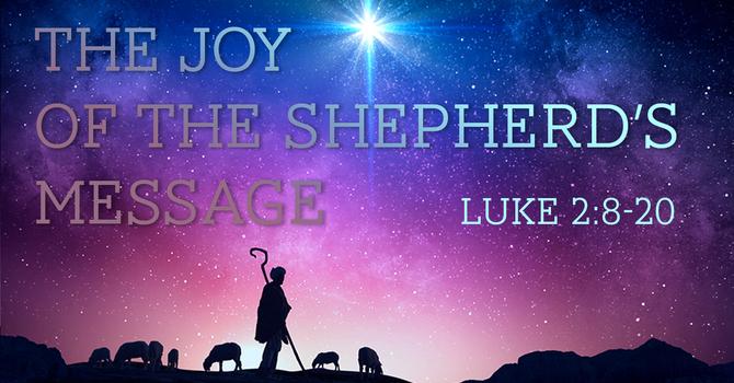The Joy of the Shepherd's Message