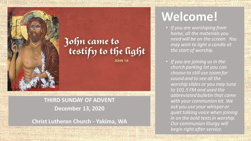Worship for December 13, 2020 - The 3rd Sunday of Advent