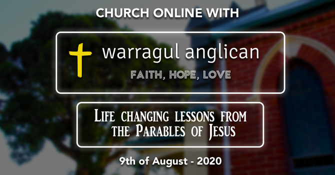 Church Online with Warragul Anglican Church - 9th of August 2020