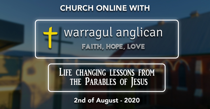 Church Online with Warragul Anglican Church - 2nd of August 2020