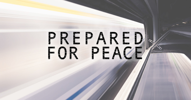 Prepared for Peace