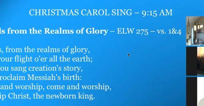 December 13, 2020 Worship Service and Carol Sing