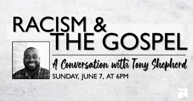 Upcoming Event: Racism & the Gospel image