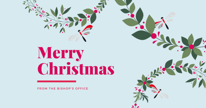 Christmas Greetings from the Bishop's Office image