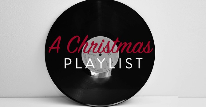 A Christmas Playlist (Part I)