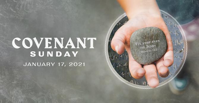 Covenant Sunday