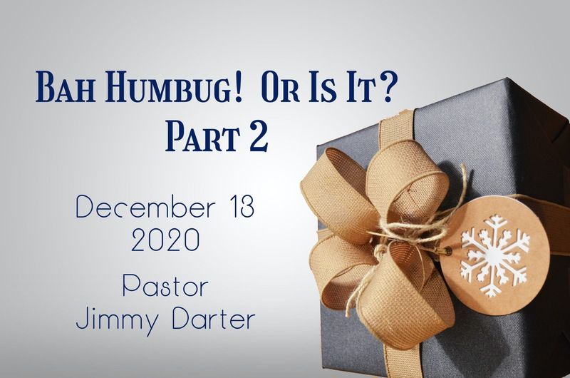 Bah Humbug! Or Is It? Part 2