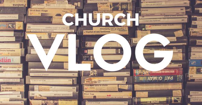 Church Vlog image