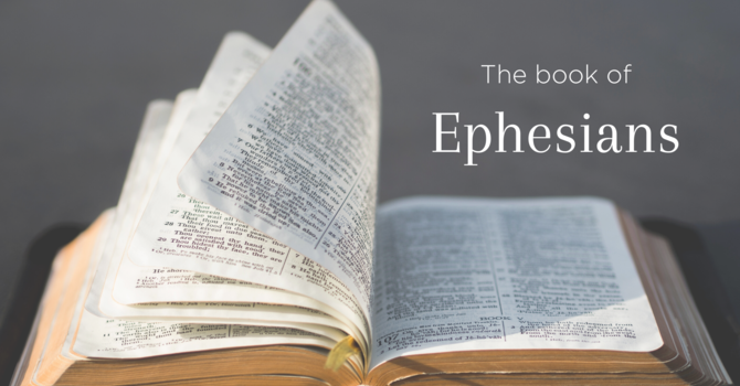 Ephesians - Week 9 ft. David Collins