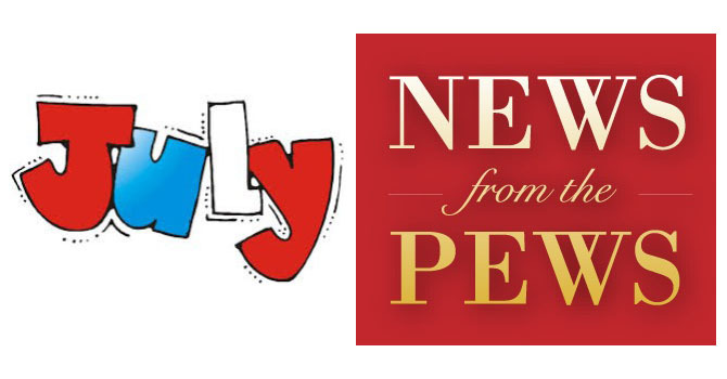 July 2018 - News from the Pews image