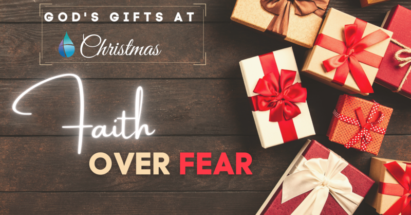 Christmas Faith Over Fear