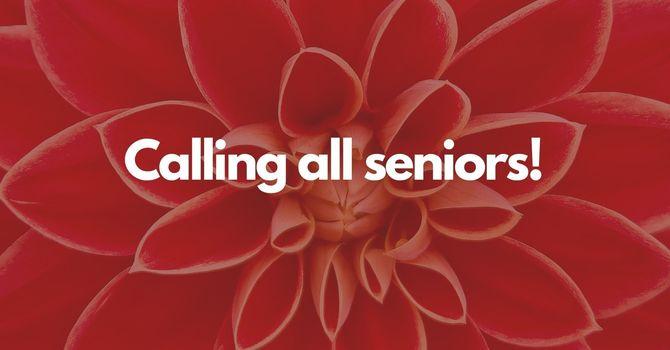 Calling all seniors!  image