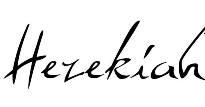 Hezekiah (5/5)