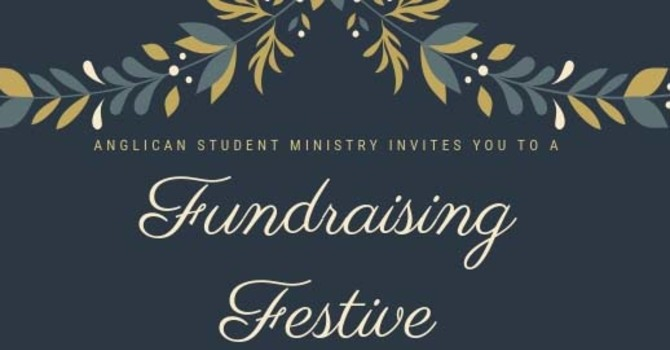 Anglican Student Ministry Fundraising Festive