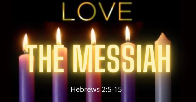Love- The Messiah
