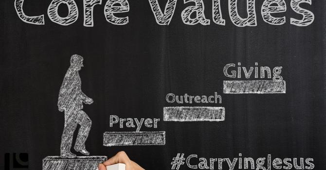 Core Values Pt. 4