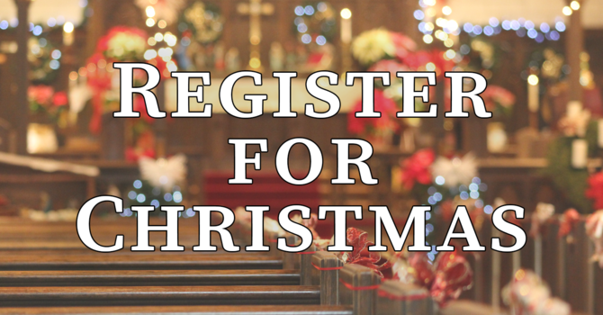 Register for Christmas Eve and Christmas Day image