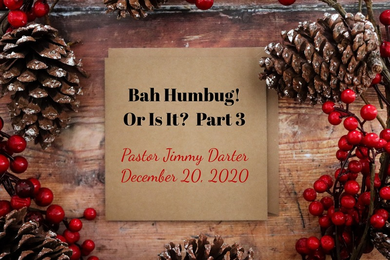 Bah Humbug! Or Is It? Part 3