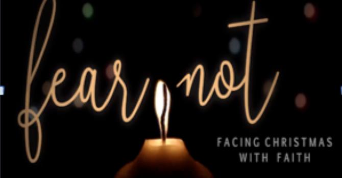 Faith, not fear, this Christmas!