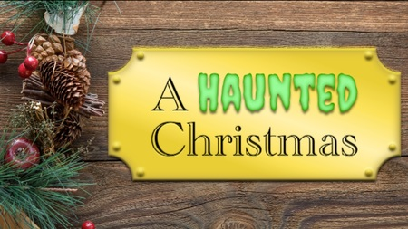 A Haunted Christmas