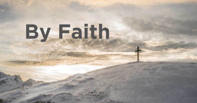 By Faith - Week 4 ft. Tyson Beesley