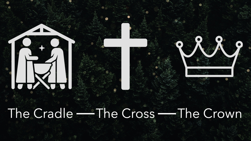 The Cradle - The Cross - The Crown