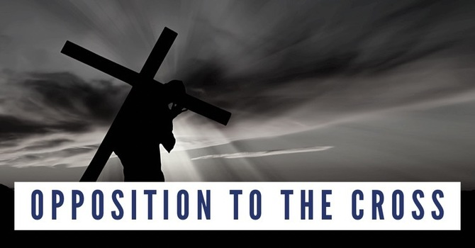 Opposition to the Cross
